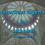 Eigen Hulp in Istanbul oktober 2013