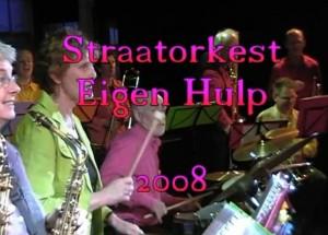 Straatorkest Eigen Hulp Nieuwjaarsconcert 2008